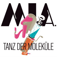 Mia. - Tanz der Moleküle (Single Version)