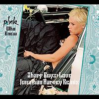 P!nk - Who Knew (Sharp Boys Jonathan Harvey Remix)