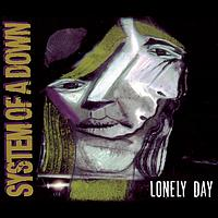 System of a Down - Vicinity Of Obscenity/Lonely Day (Explicit)