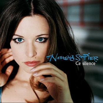 Ce silence 2006 natasha st pier mp3 downloads - Natasha st pier un ange frappe a ma porte ...