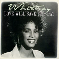Whitney Houston - Dance Vault Mixes - Love Will Save The Day