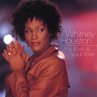 Whitney Houston - Dance Vault Mixes - My Love Is Your Love