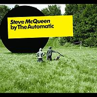 The Automatic - Steve McQueen (e-single)