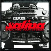 Saliva - Back Into Your System (Explicit Version)