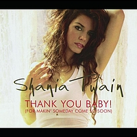 Shania Twain - Thank You Baby (Germany Maxi Enhanced)