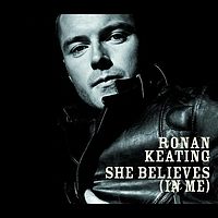 Ronan Keating - She Believes (In Me)