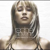 Rachel Stevens - Sweet Dreams My LA Ex (International Maxi)