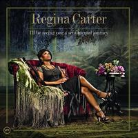 Regina Carter - I'll Be Seeing You: A Sentimental Journey