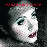Sarah Brightman / Andrew Lloyd Webber - Love Changes Everything - The Andrew Lloyd Webber collection vol.2 (EU comm CD)