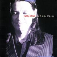 Robben Ford - Supernatural