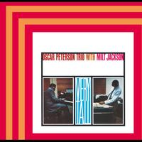 Milt Jackson / Oscar Peterson - Very Tall