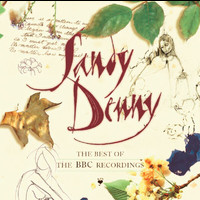 Sandy Denny - The Best Of The BBC Recordings