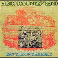 Albion Country Band - Battle Of The Field