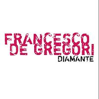 Francesco De Gregori - Diamante