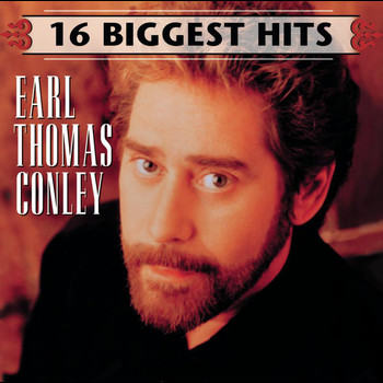 Earl Thomas Conley - 16 Biggest Hits