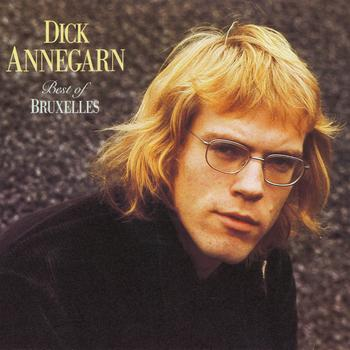 Dick Annegarn - Best Of Bruxelles