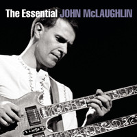 John McLaughlin - The Essential John McLaughlin