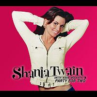 Shania Twain - Party For Two (Country)