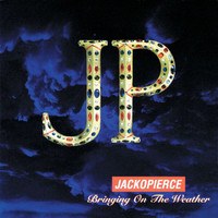 Jackopierce - Bringing On The Weather