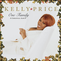 Kelly Price - One Family