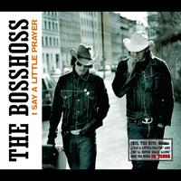 The BossHoss - I Say A Little Prayer