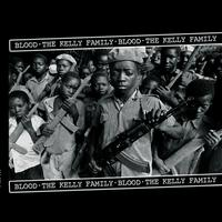 The Kelly Family - The Kelly Family - Blood