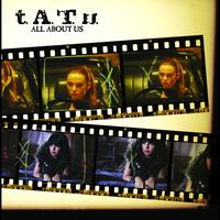 t.A.T.u. - All About Us (International Version)