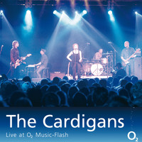 The Cardigans - The Cardigans - Live at O2 Music-Flash