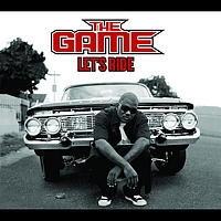 The Game - Let's Ride (International Version (Explicit))