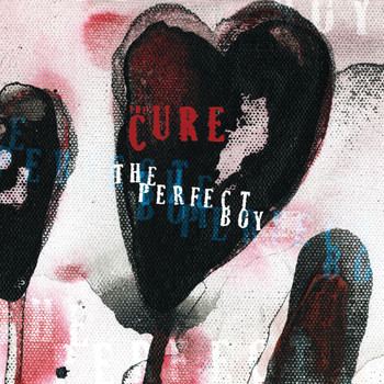 The Cure - The Perfect Boy (Mix 13) (International Version)