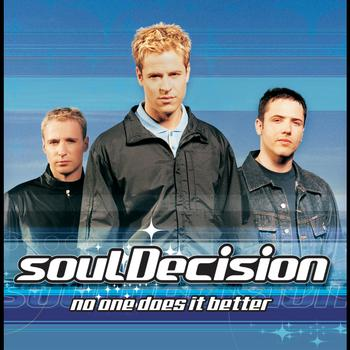 soulDecision - No One Does It Better