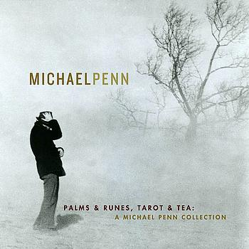 Michael Penn - Palms & Runes, Tarot & Tea: A Michael Penn Collection