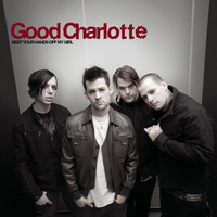 Good Charlotte - Keep Your Hands off My Girl (Gutter Mix)
