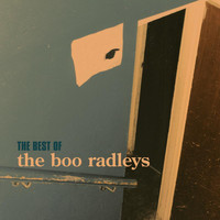 The Boo Radleys - Best Of