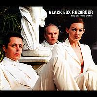 Black Box Recorder - The School Song