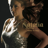 Natalia - Gone To Stay
