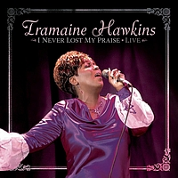 Tramaine Hawkins - I Never Lost My Praise Live