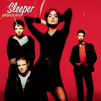 Sleeper - Greatest Hits