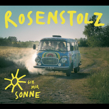 Rosenstolz - Gib mir Sonne (Digital Version)