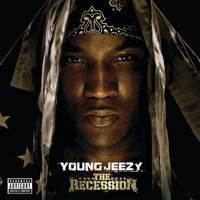 Young Jeezy - The Recession (Explicit Version)