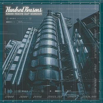 Hundred Reasons - Ideas Above Our Station