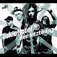 Tokio Hotel - Der letzte Tag (Exclusive Version)