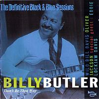 Billy Butler - Don't be that way (The Definitive Black & Blue Sessions)