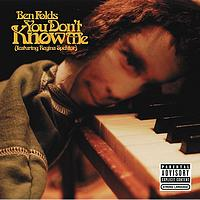 Ben Folds - You Don't Know Me (featuring Regina Spektor) (Explicit)