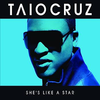Taio Cruz - She's Like A Star (E-Single Remixes)