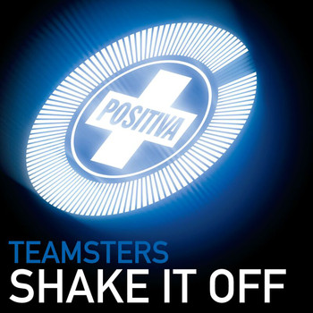 Teamsters - Shake It Off