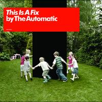 The Automatic - This Is A Fix (UK comm CD)
