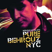 Alex Neri - Nervous Nitelife: Pure Behrouz NYC