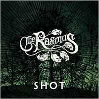 The Rasmus - Shot