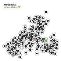 Marcel Wave - Lower Allston EP